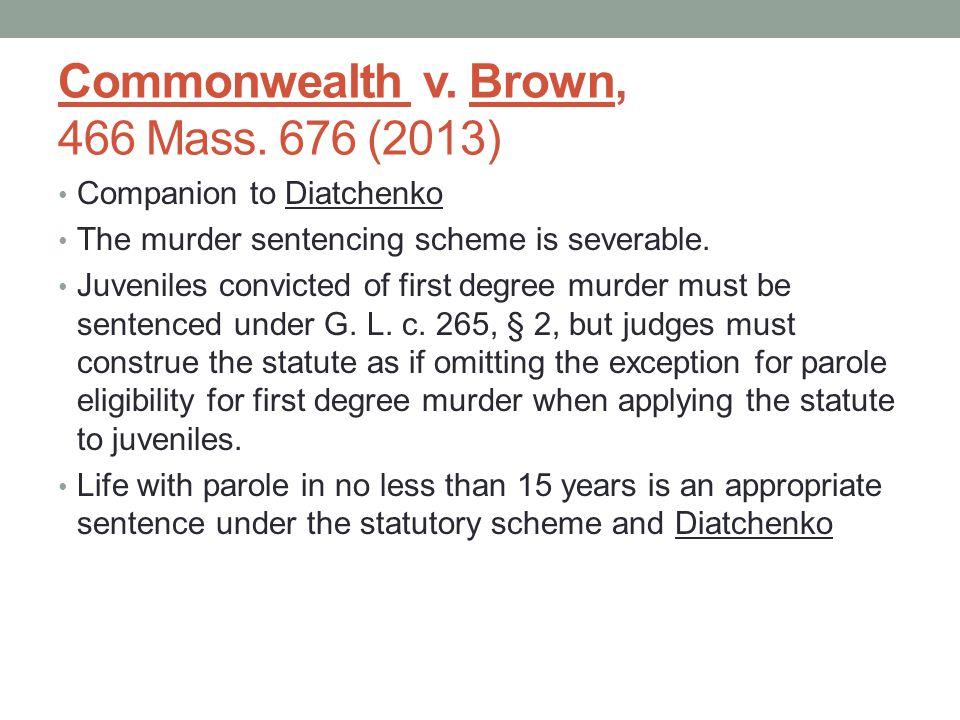 Commonwealth v.Brown, 466 Mass.