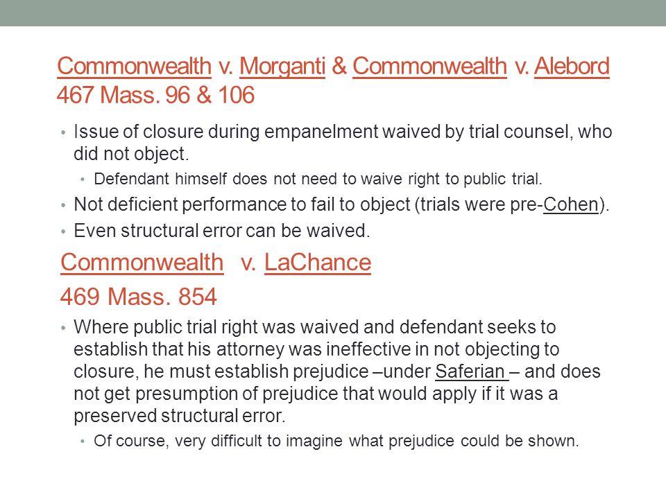 Commonwealth v.Morganti & Commonwealth v. Alebord 467 Mass.