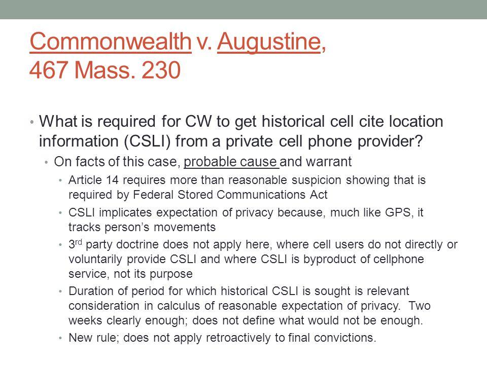 Commonwealth v. Augustine, 467 Mass.