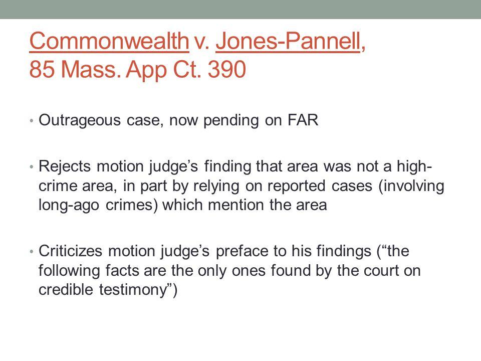 Commonwealth v.Jones-Pannell, 85 Mass. App Ct.