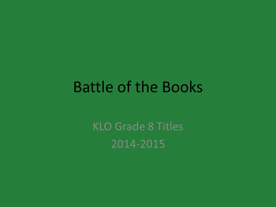 Battle of the Books KLO Grade 8 Titles 2014-2015