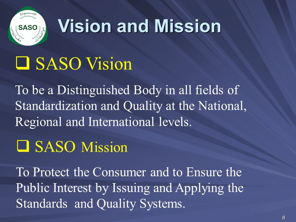 Old Logo New Logo Saudi Quality Mark SASO Issue its license to use the Saudi Quality Mark on product by product basis.
