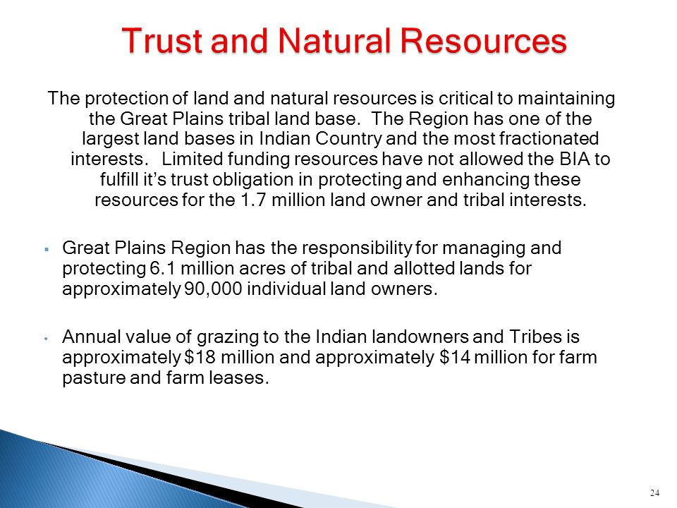 25 CFR 166 requires the development of Reservation specific Agricultural Resource Management Plans (ARMP) and Range Unit specific Conservation plans to protect the trust resources of the Indian landowner.