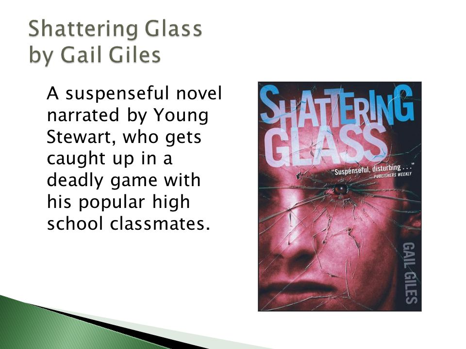 A suspenseful novel narrated by Young Stewart, who gets caught up in a deadly game with his popular high school classmates.
