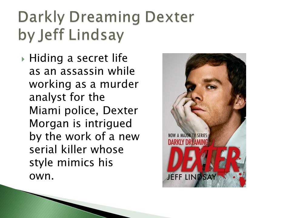  Hiding a secret life as an assassin while working as a murder analyst for the Miami police, Dexter Morgan is intrigued by the work of a new serial killer whose style mimics his own.