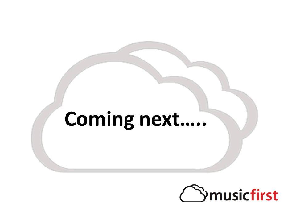 Coming next…..