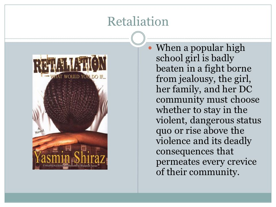 Retaliation When a popular high school girl is badly beaten in a fight borne from jealousy, the girl, her family, and her DC community must choose whe
