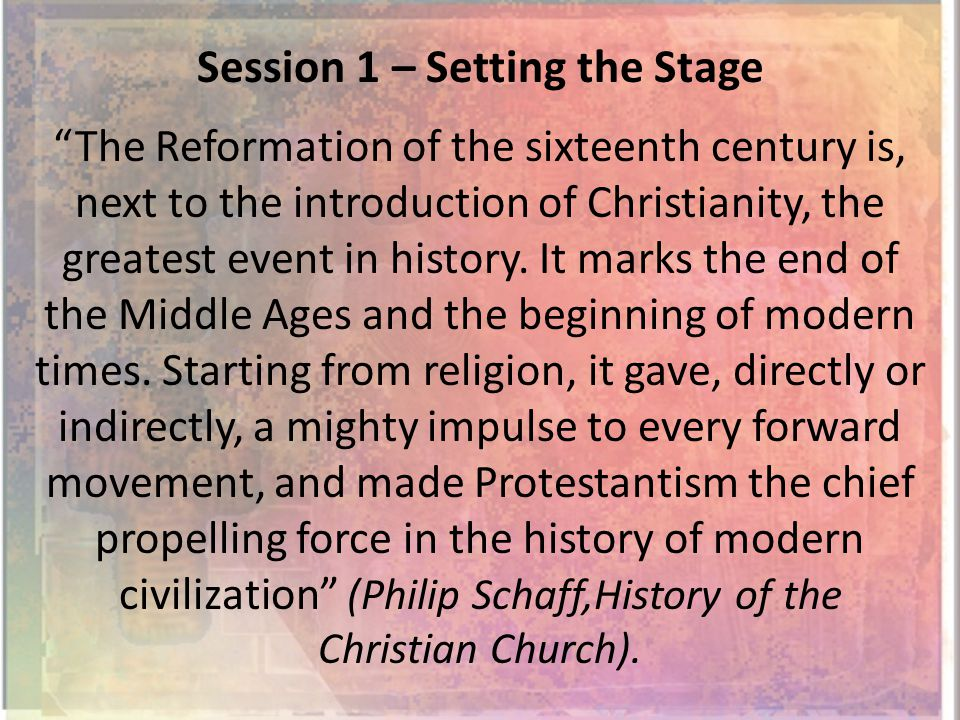 The Reformation of the sixteenth century is, next to the introduction of Christianity, the greatest event in history.