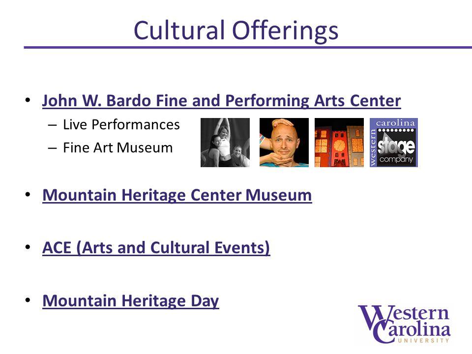 Cultural Offerings John W.