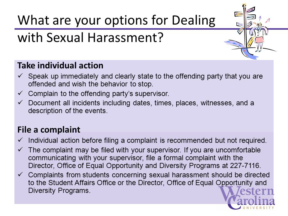 What are your options for Dealing with Sexual Harassment.