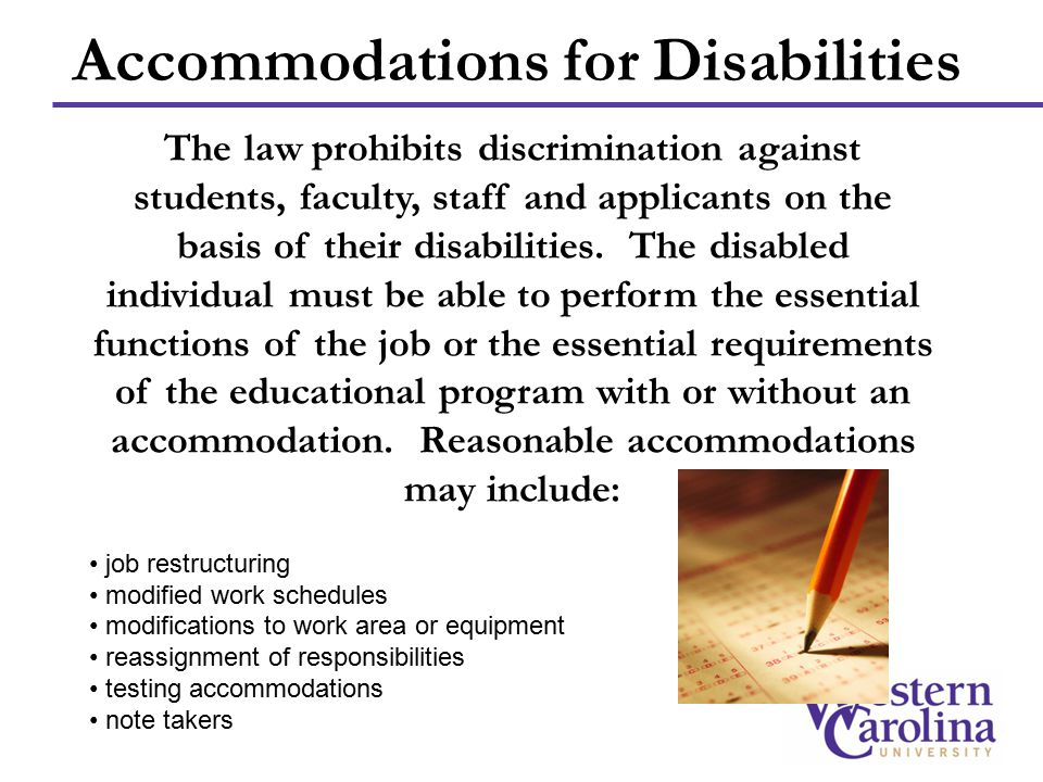 The law prohibits discrimination against students, faculty, staff and applicants on the basis of their disabilities.