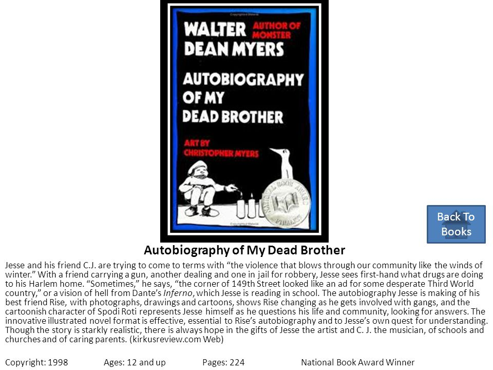 """Autobiography of My Dead Brother Jesse and his friend C.J. are trying to come to terms with """"the violence that blows through our community like the wi"""