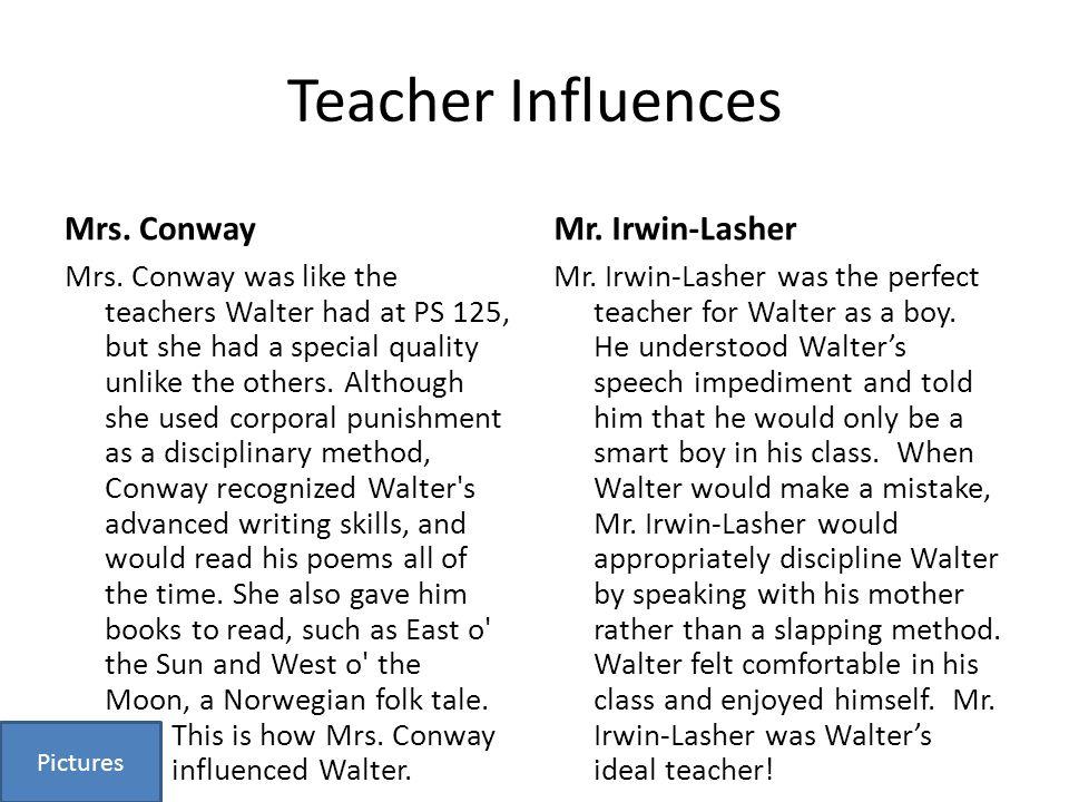 Teacher Influences Mrs. Conway Mrs.