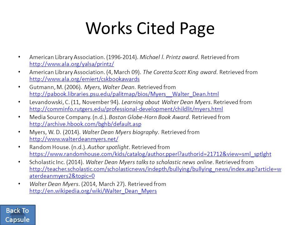 Works Cited Page American Library Association. (1996-2014). Michael l. Printz award. Retrieved from http://www.ala.org/yalsa/printz/ http://www.ala.or
