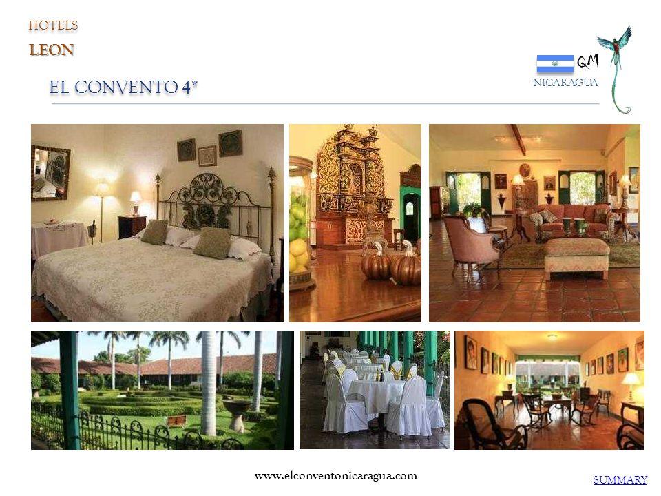 EL CONVENTO 4* QM NICARAGUA SUMMARY www.elconventonicaragua.com HOTELS LEON