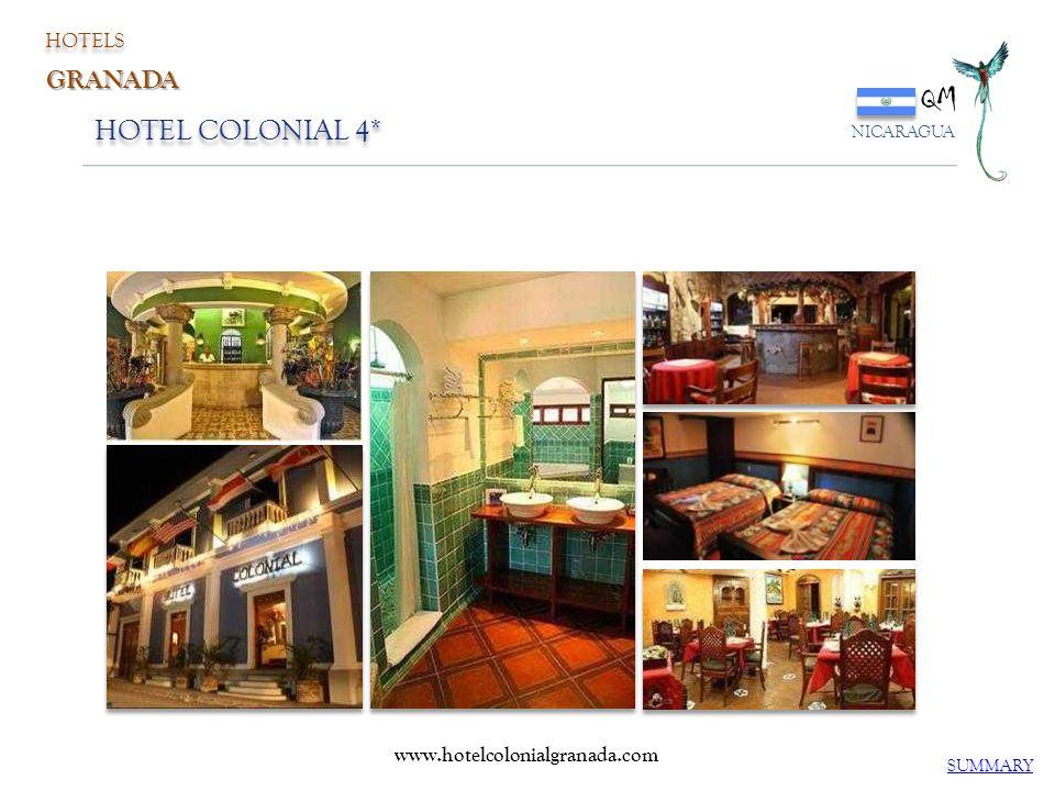 QM NICARAGUA HOTEL COLONIAL 4* SUMMARY HOTELS GRANADA www.hotelcolonialgranada.com
