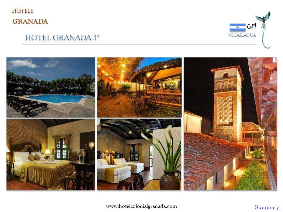 HOTEL GRANADA 3* QM NICARAGUA HOTELS GRANADA www.hotelcolonialgranada.com Summary