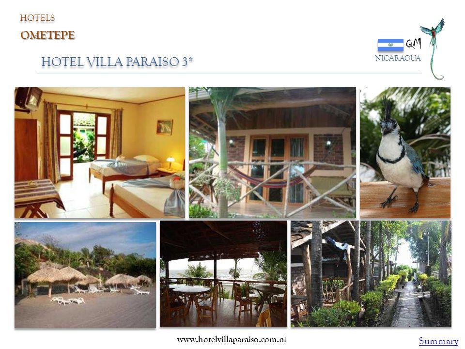 HOTEL VILLA PARAISO 3* QM NICARAGUA HOTELS OMETEPE www.hotelvillaparaiso.com.ni Summary