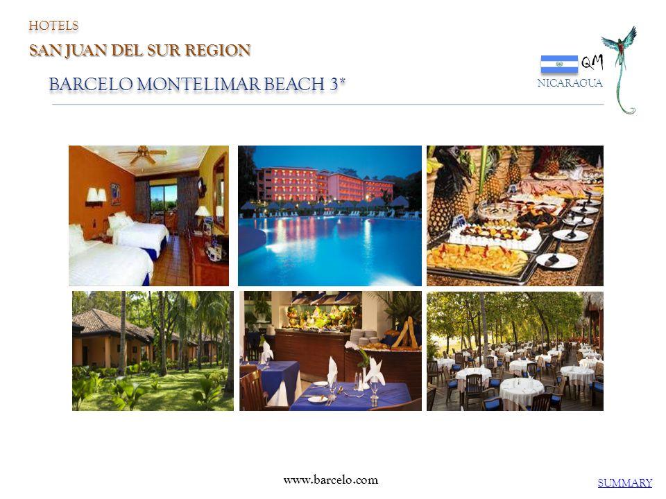 www.barcelo.com BARCELO MONTELIMAR BEACH 3* QM NICARAGUA SUMMARY HOTELS SAN JUAN DEL SUR REGION