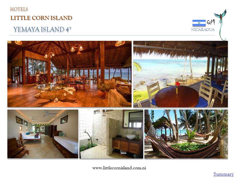 YEMAYA ISLAND 4* QM NICARAGUA HOTELS LITTLE CORN ISLAND www.littlecornisland.com.ni Summary