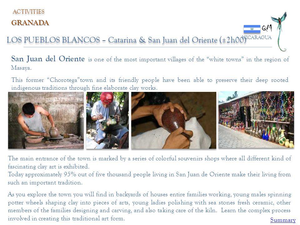 QM NICARAGUA ACTIVITIES GRANADA LOS PUEBLOS BLANCOS – Catarina & San Juan del Oriente (±2h00) San Juan del Oriente is one of the most important villag