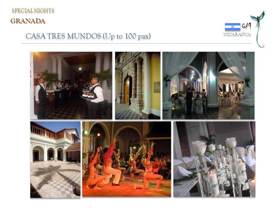 QM NICARAGUA SPECIAL NIGHTS GRANADA CASA TRES MUNDOS (Up to 100 pax)