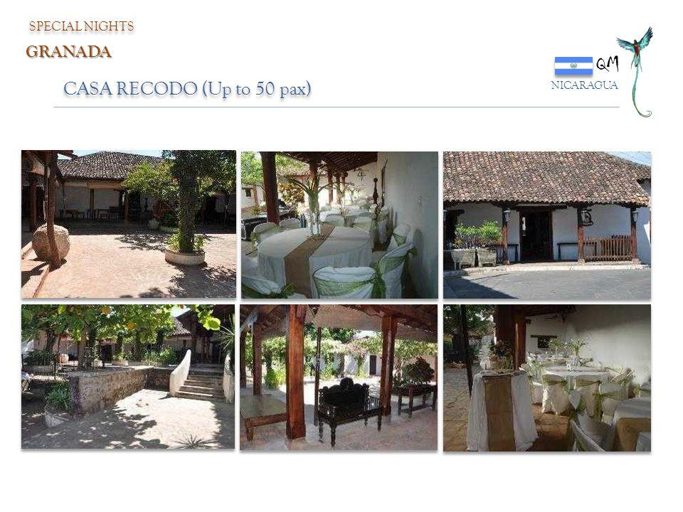QM NICARAGUA SPECIAL NIGHTS GRANADA CASA RECODO (Up to 50 pax)
