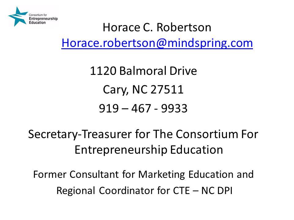 Horace C. Robertson Horace.robertson@mindspring.com Horace.robertson@mindspring.com 1120 Balmoral Drive Cary, NC 27511 919 – 467 - 9933 Secretary-Trea
