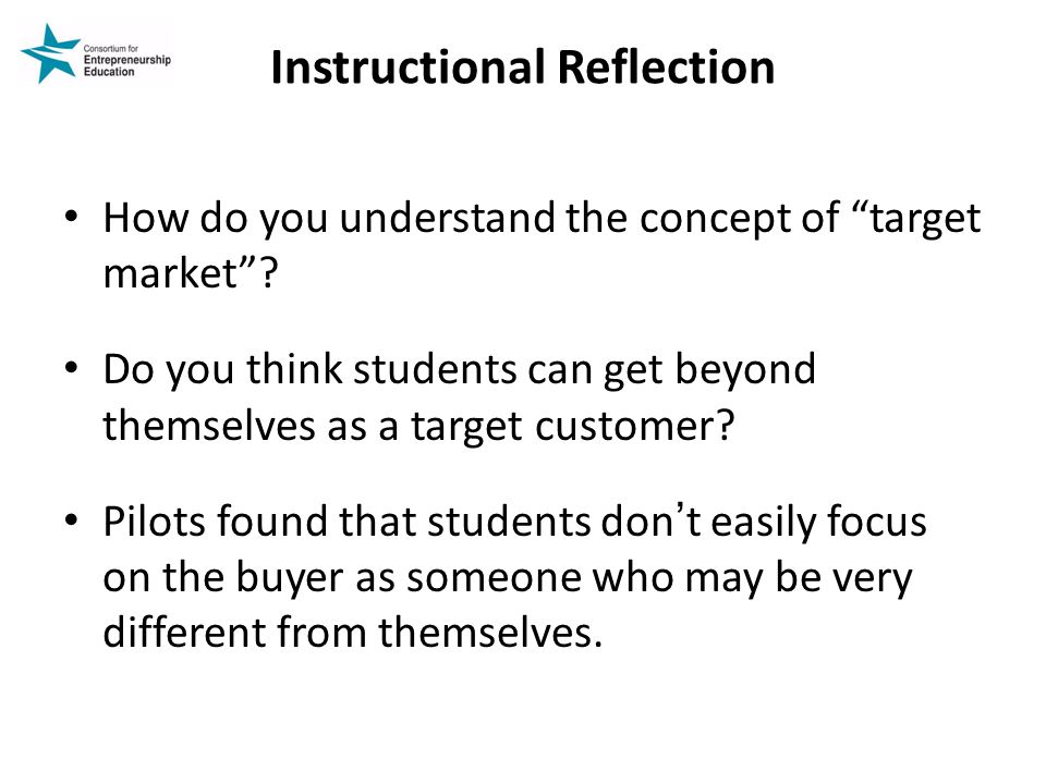 Instructional Reflection How do you understand the concept of target market .