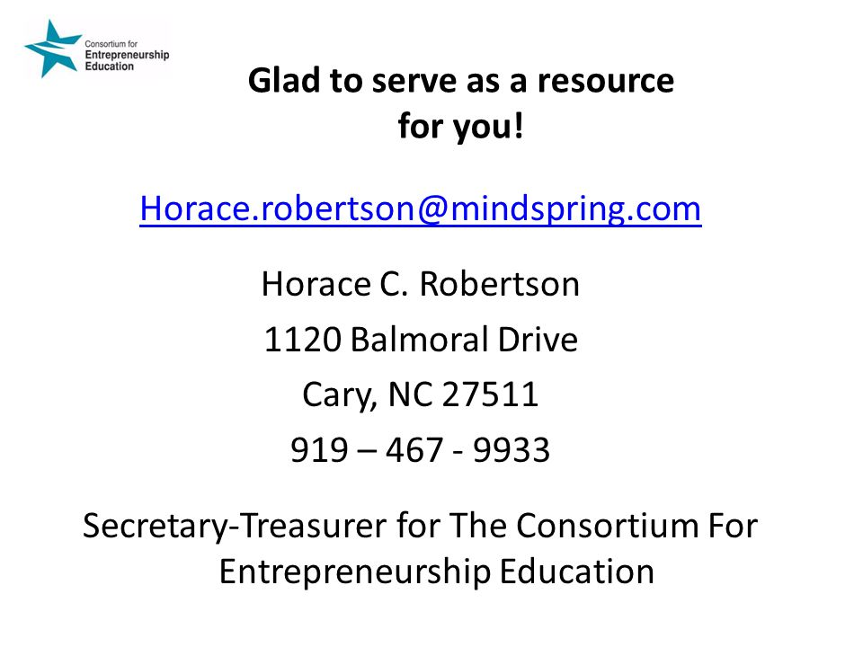 Glad to serve as a resource for you.Horace.robertson@mindspring.com Horace C.