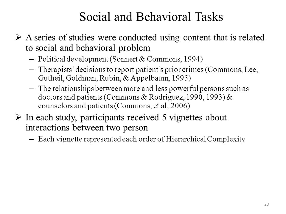  A series of studies were conducted using content that is related to social and behavioral problem – Political development (Sonnert & Commons, 1994)