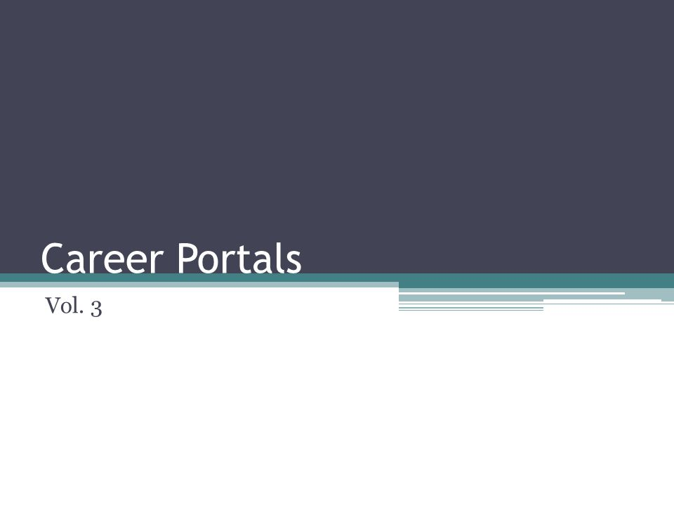 Career Portals Vol. 3