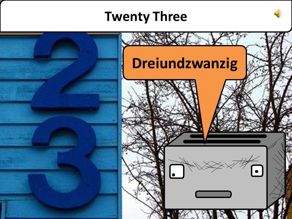 Zweiundzwanzig Twenty Two