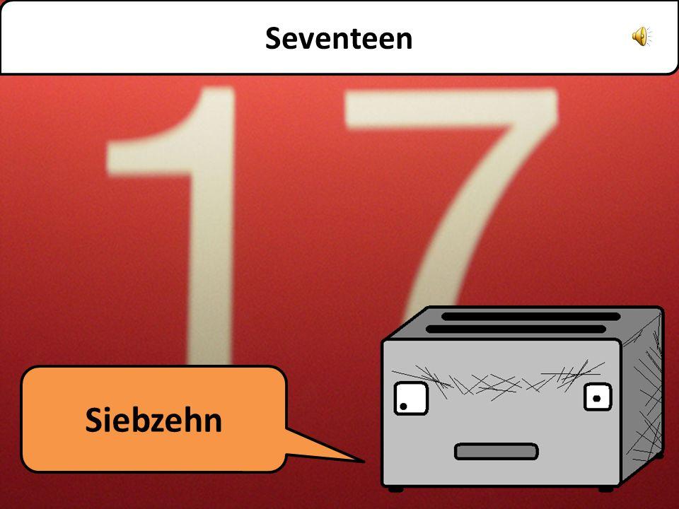 Sechzehn Sixteen