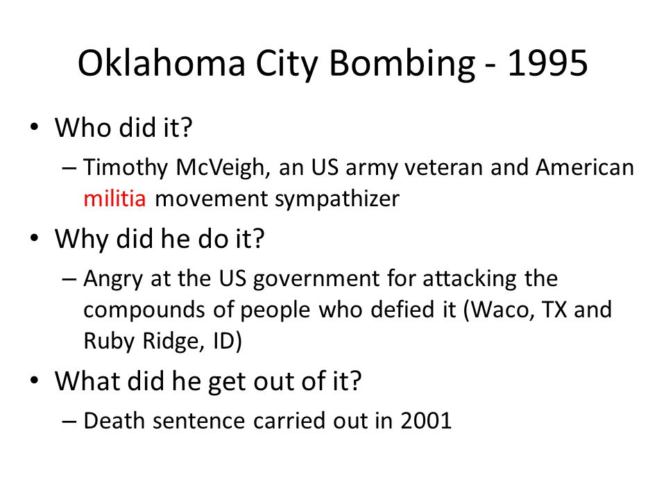 Oklahoma City Bombing - 1995 Who did it.