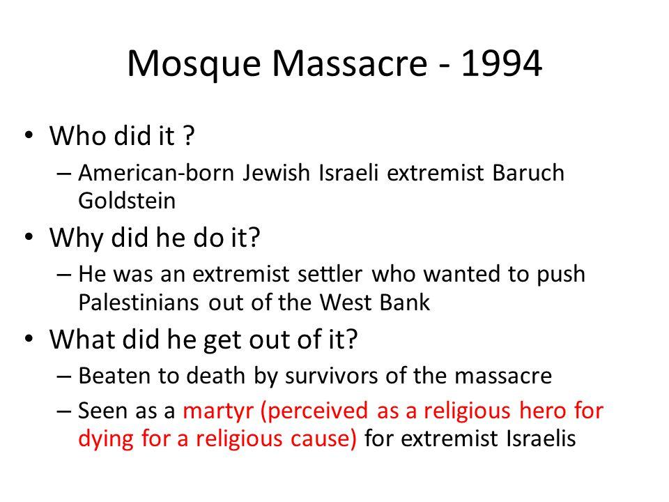 Mosque Massacre - 1994 Who did it .
