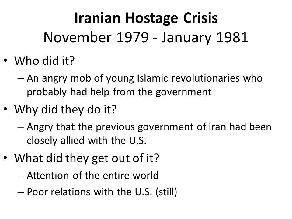 Iranian Hostage Crisis November 1979 - January 1981 Who did it.
