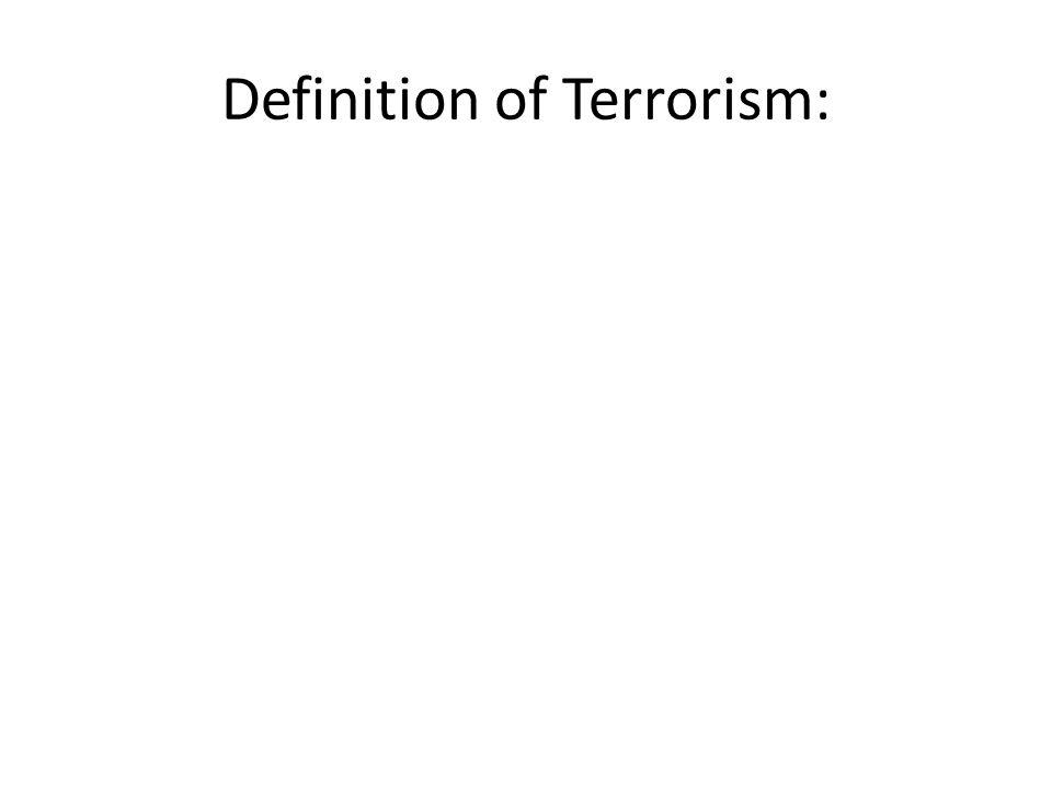 Definition of Terrorism: