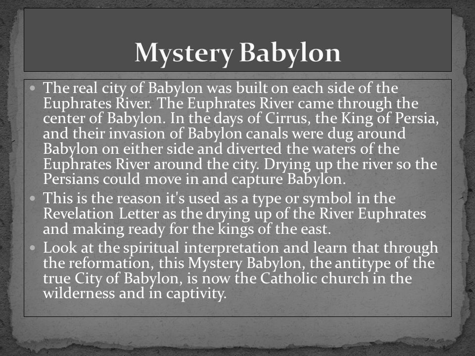 The real city of Babylon was built on each side of the Euphrates River.