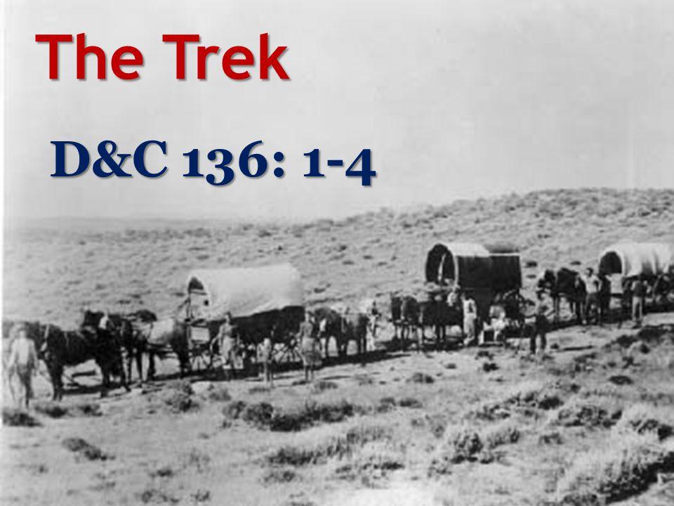 The Trek D&C 136: 1-4