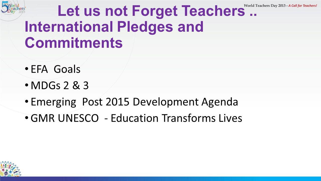 Let us not Forget Teachers..