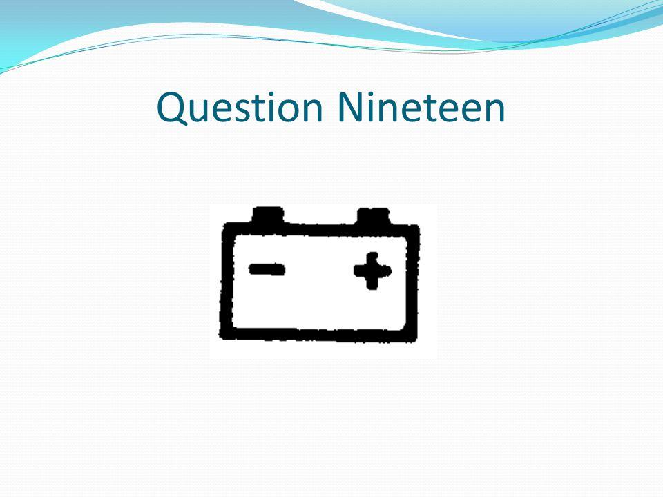 Question Nineteen