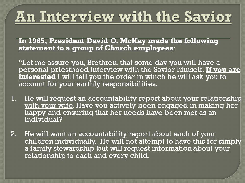 In 1965, President David O.
