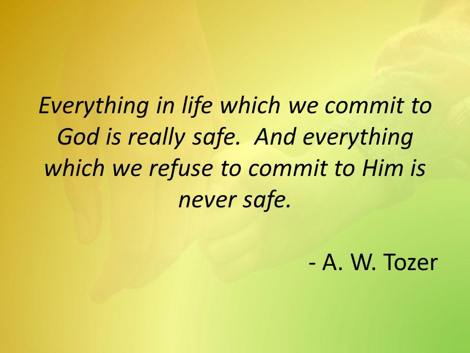 1 Corinthians 13:7-8 – It always protects, always trusts, always hopes, always perseveres.