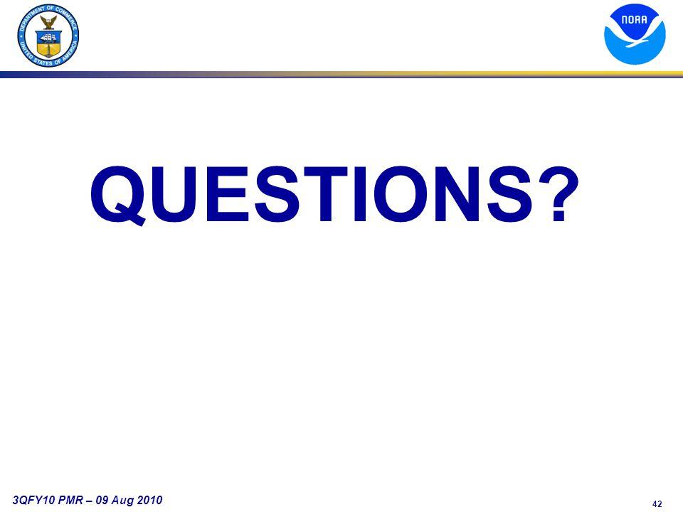 42 3QFY10 PMR – 09 Aug 2010 QUESTIONS