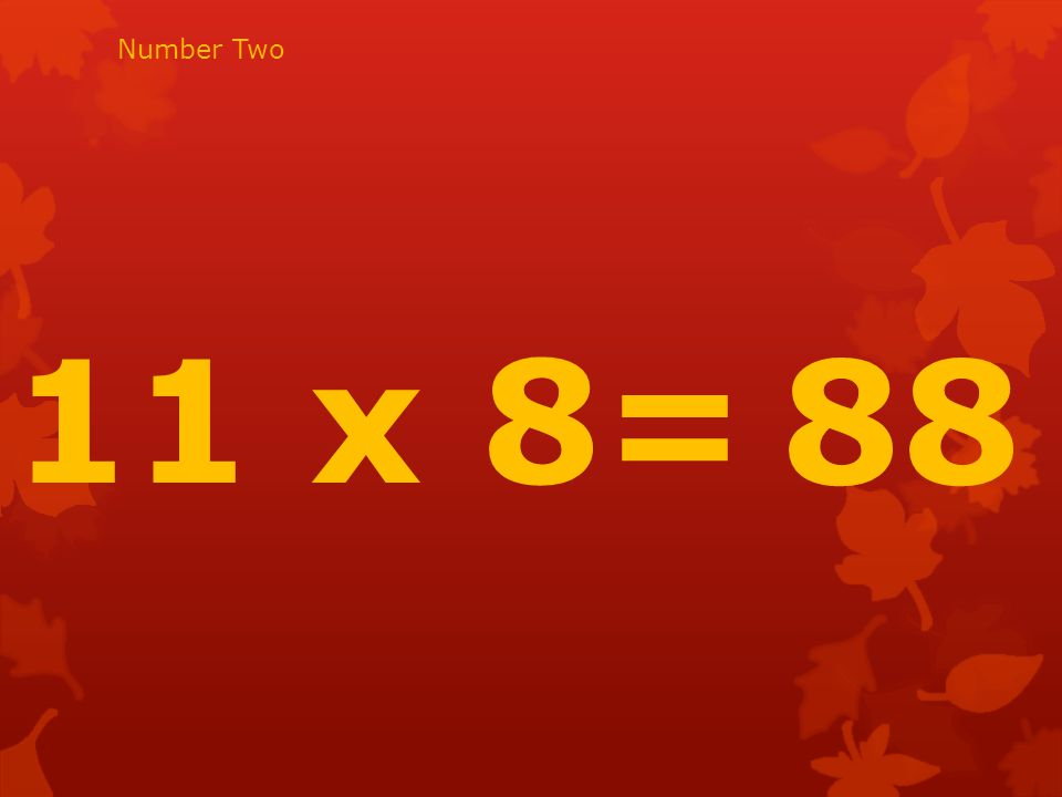 9 x 8 = 72 Number Three