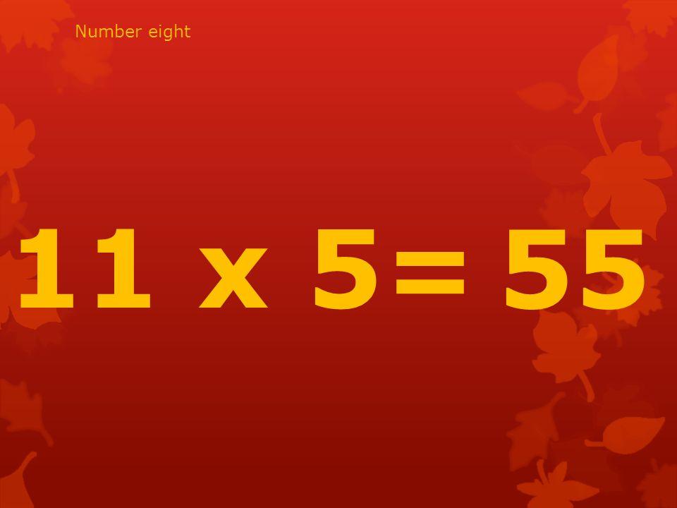 4 x 11= 44 Number twenty nine