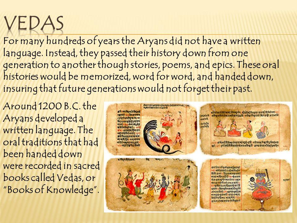  Hindus believe in many gods (polytheistic).