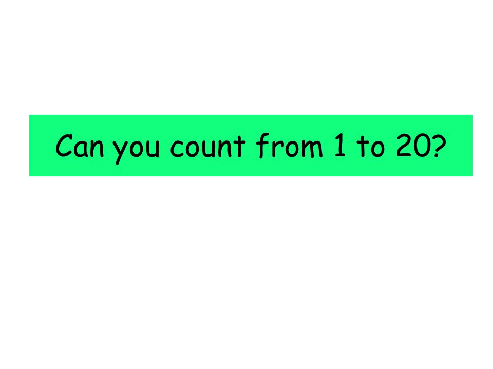 Can you count from 1 to 20