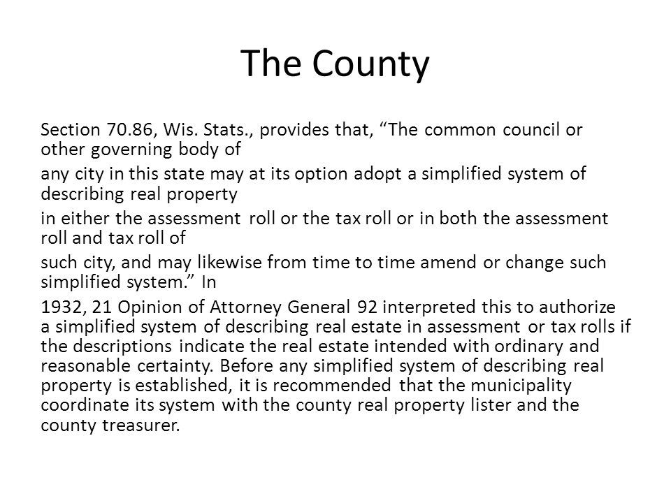 The County Section 70.86, Wis.